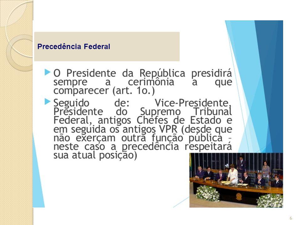 Precedência Federal 6