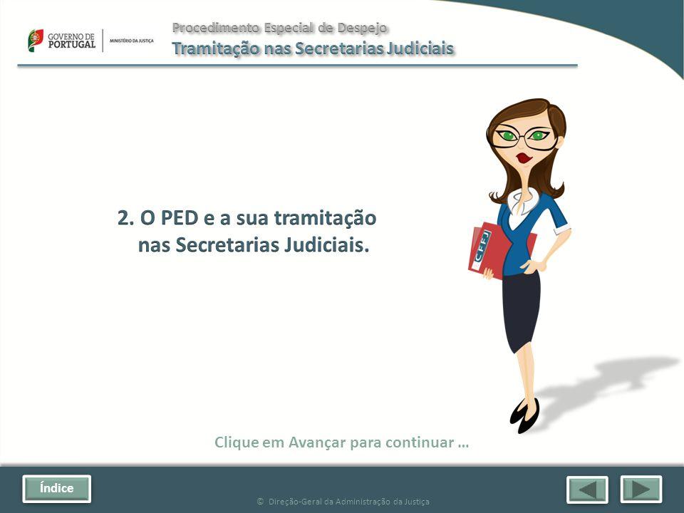 Índice © Direção-Geral da Administração da Justiça Clique em Avançar para continuar …