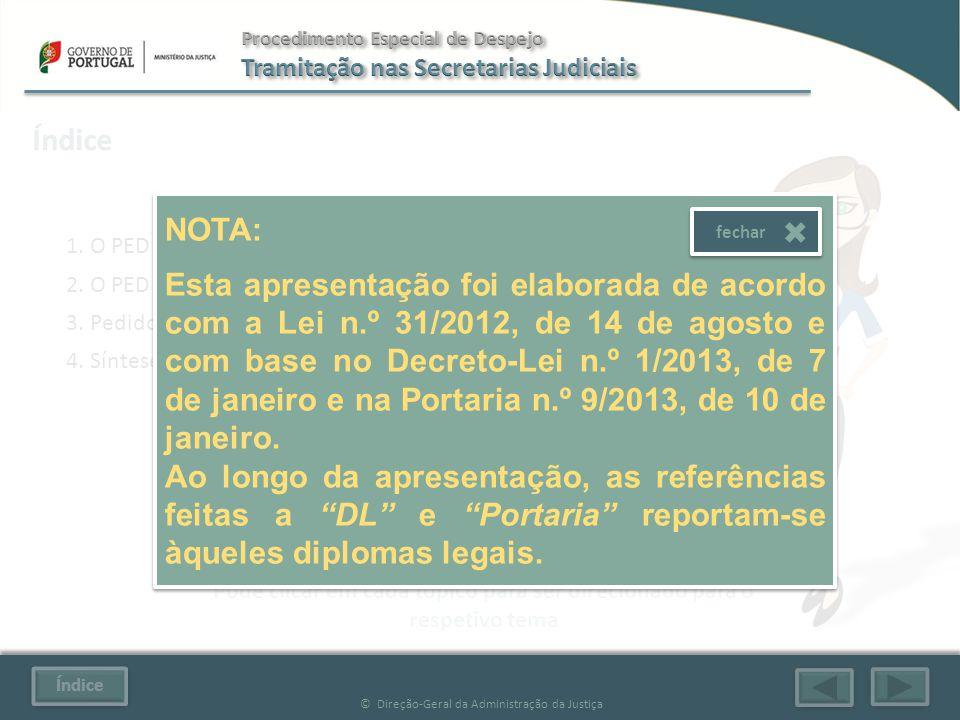 Índice © Direção-Geral da Administração da Justiça 1.
