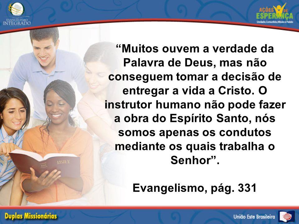 Muitos ouvem a verdade da Palavra de Deus, mas não conseguem tomar a decisão de entregar a vida a Cristo.