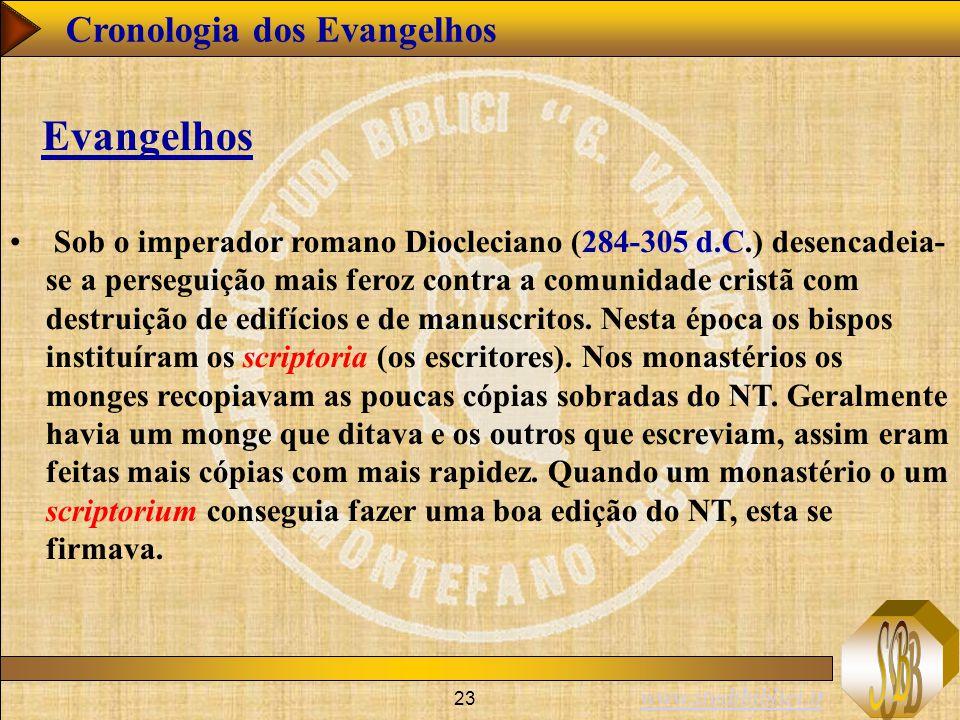 www.studibiblici.it 23 Sob o imperador romano Diocleciano (284-305 d.C.) desencadeia- se a perseguição mais feroz contra a comunidade cristã com destruição de edifícios e de manuscritos.