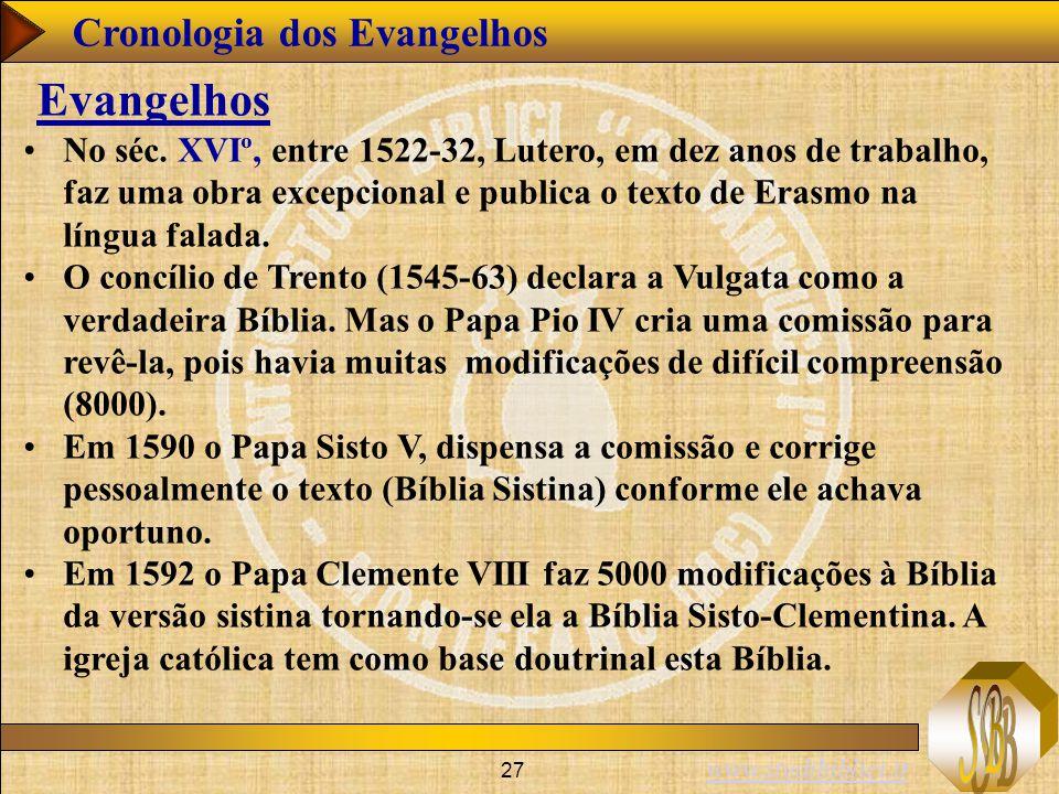 www.studibiblici.it 27 Cronologia dos Evangelhos Evangelhos No séc.