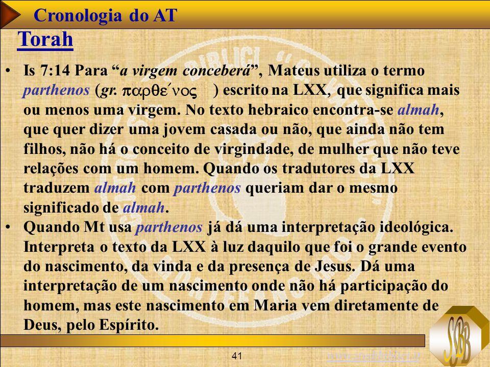 """www.studibiblici.it 41 Is 7:14 Para """"a virgem conceberá"""", Mateus utiliza o termo parthenos  gr.  escrito na LXX  que significa"""