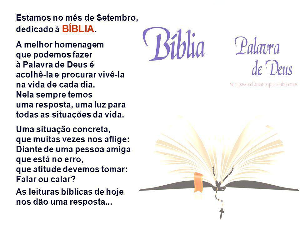 Estamos no mês de Setembro, dedicado à BÍBLIA.