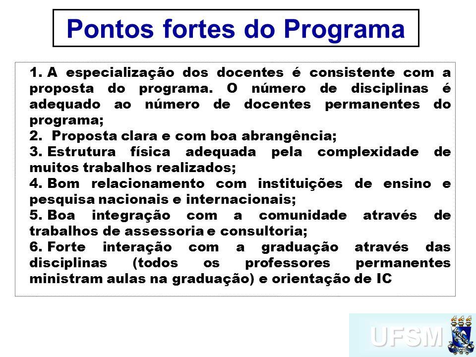 UFSM Pontos fortes do Programa 1.