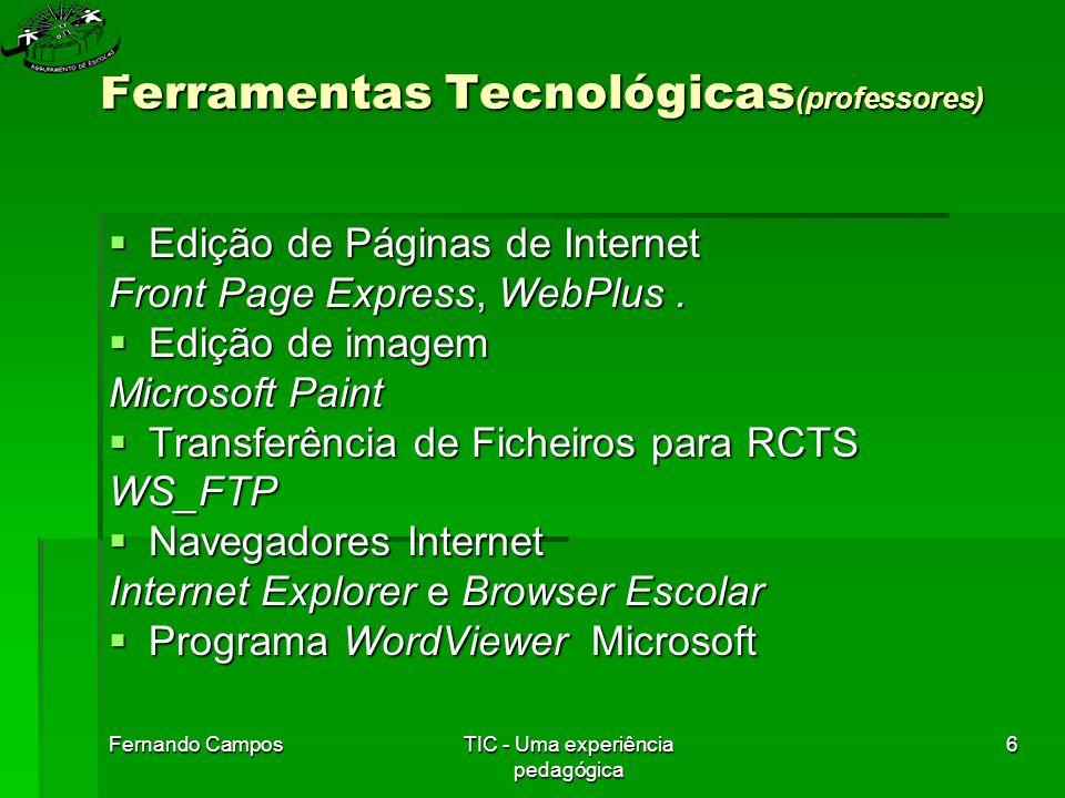 Fernando CamposTIC - Uma experiência pedagógica 27 Bibliografia (continuação) Escola EB 1 da Mina –,[Consult.