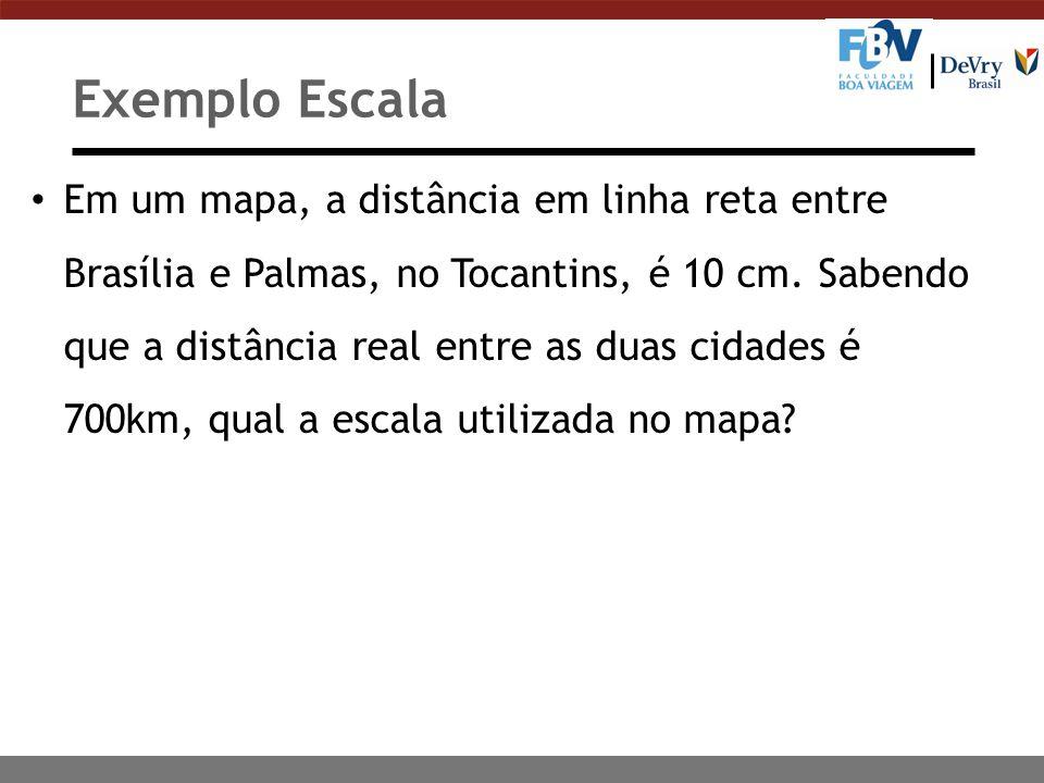 Em um mapa, a distância em linha reta entre Brasília e Palmas, no Tocantins, é 10 cm.