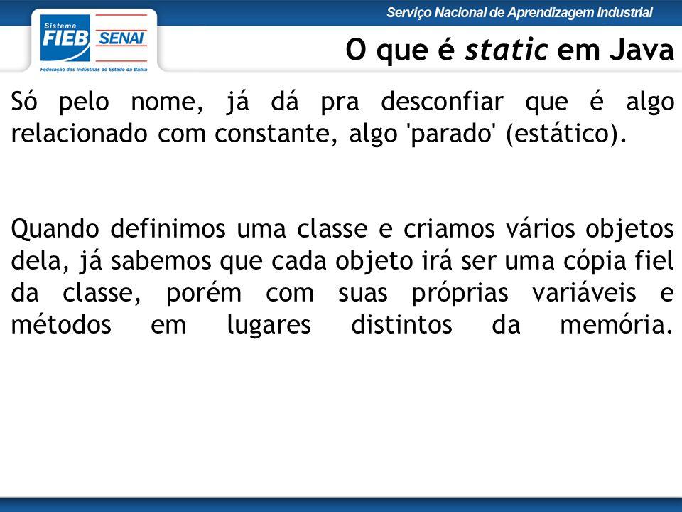Carro.java public class Carro { public static int total=0; Carro(){ total++; System.out.println( Objeto criado.