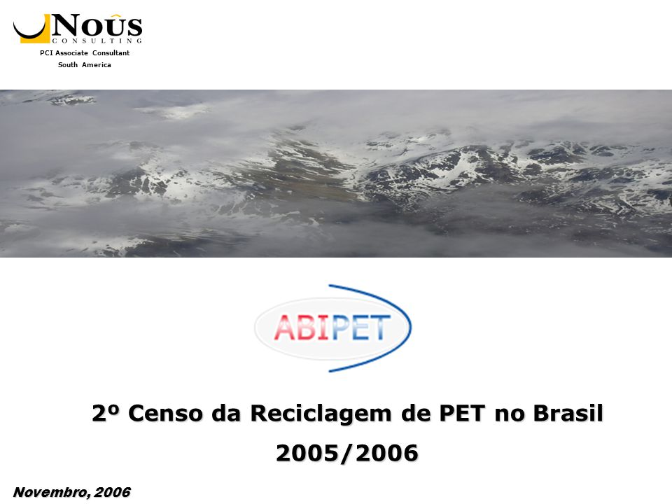 PCI Associate Consultant South America Aqui também se nota um dos efeitos deste período mais difícil para os recicladores.