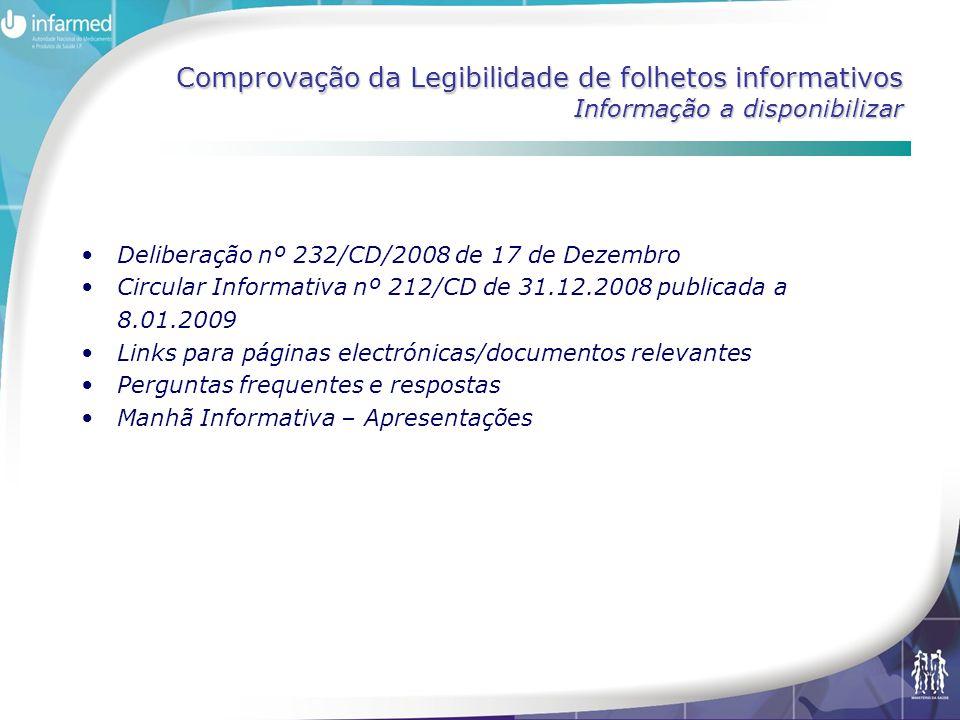 Comprovação da Legibilidade de folhetos informativos Informação a disponibilizar Deliberação nº 232/CD/2008 de 17 de Dezembro Circular Informativa nº