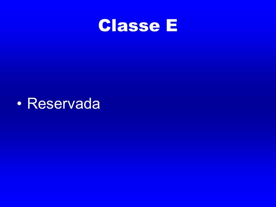 Classe E Reservada