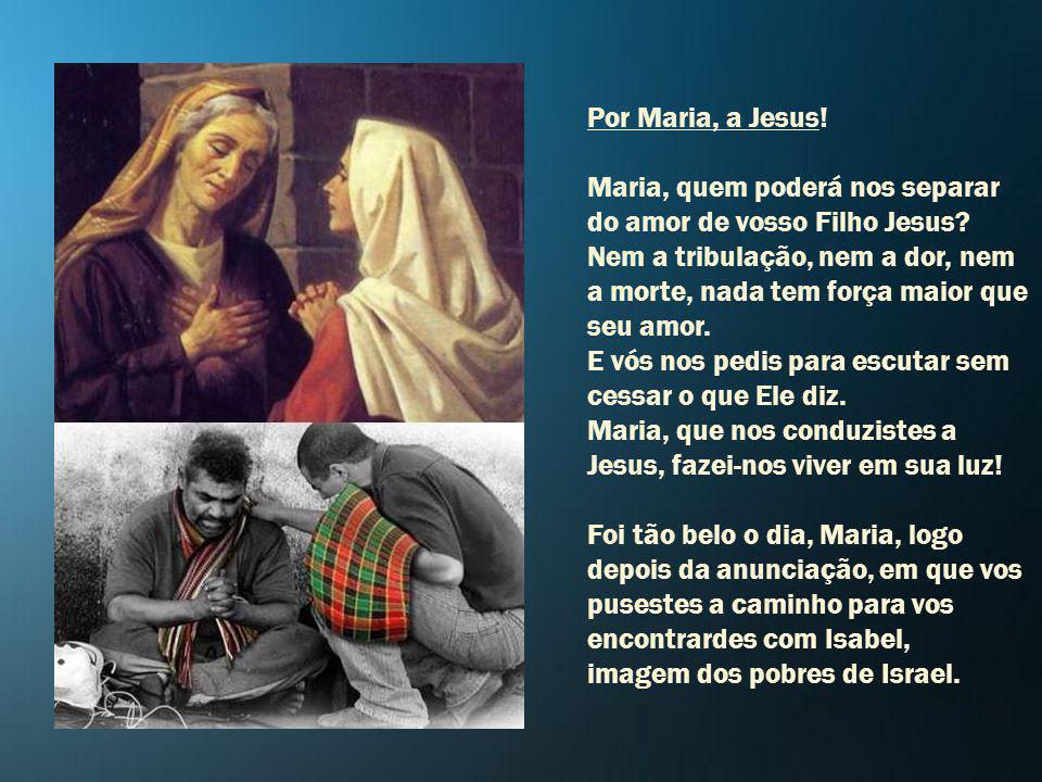 Dai-nos vossa ajuda, Maria, para mudarmos esse nosso jeito de viver a vida! Senhor, são muitas as nossas fraquezas, e pedimos vosso perdão. Concedei v