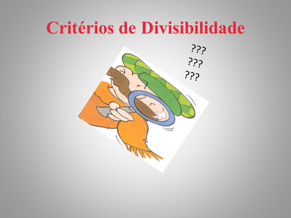 Critérios de Divisibilidade ???