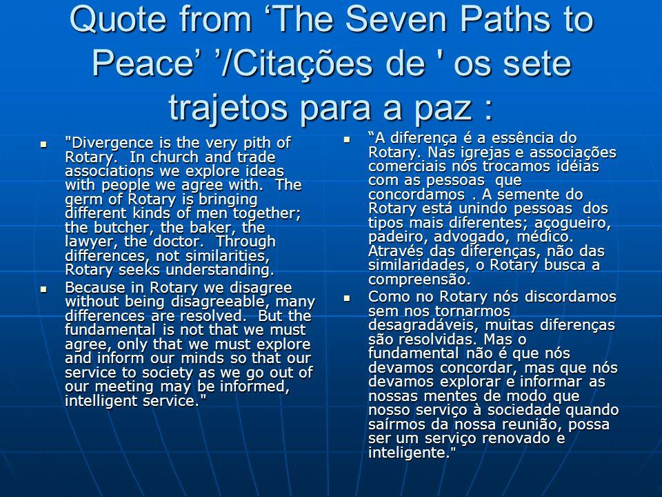 Quote from 'The Seven Paths to Peace' '/Citações de ' os sete trajetos para a paz :