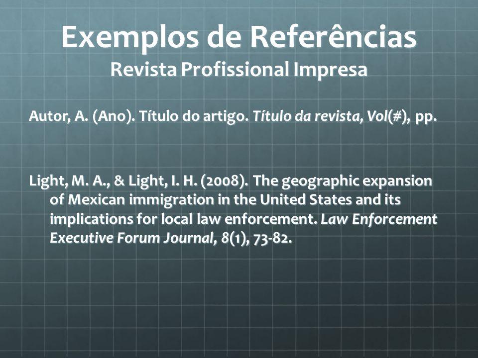 Exemplos de Referências Revista Profissional Impresa Autor, A.