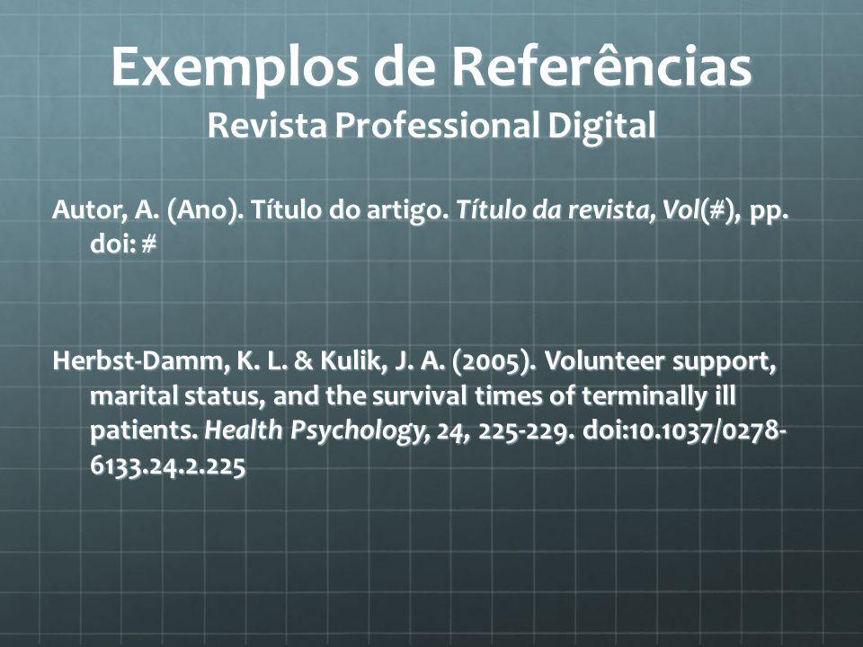 Exemplos de Referências Revista Professional Digital Autor, A.