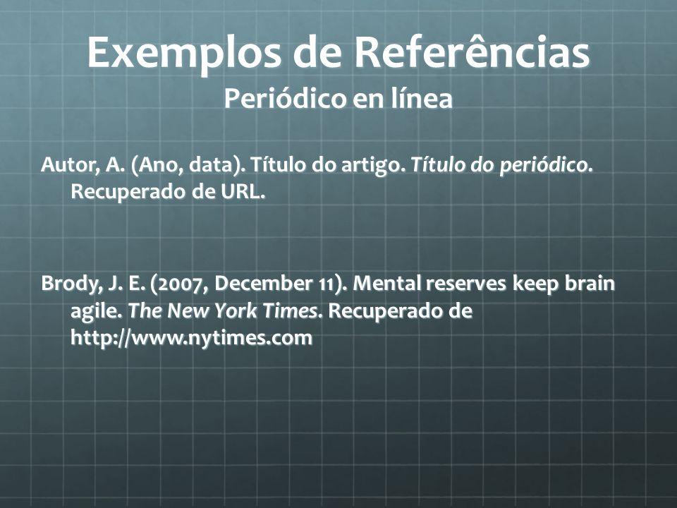 Exemplos de Referências Periódico en línea Autor, A.