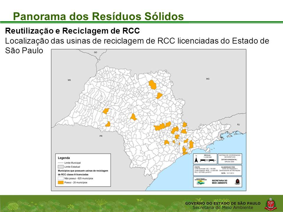 Coordenadoria de Planejamento Ambiental Departamento de Informações Ambientais Centro de Integração e Gerenciamento de Informações Panorama dos Resíduos Sólidos Reutilização e Reciclagem de RCC Localização das usinas de reciclagem de RCC licenciadas do Estado de São Paulo