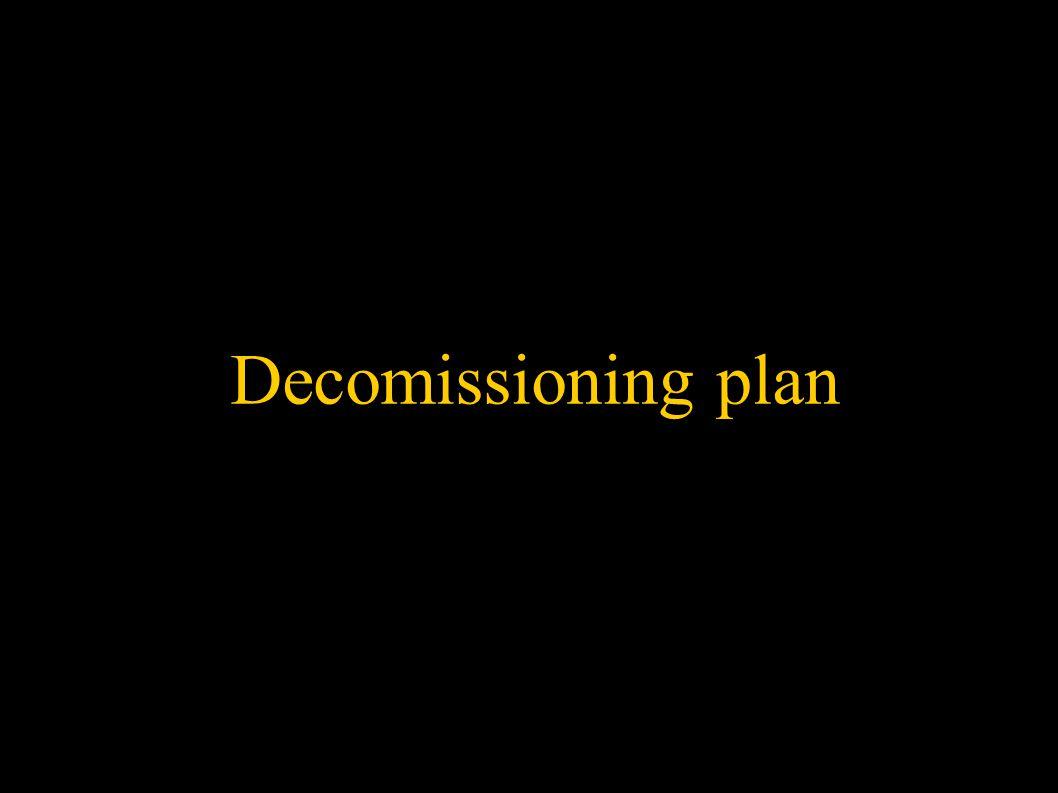 Decomissioning plan