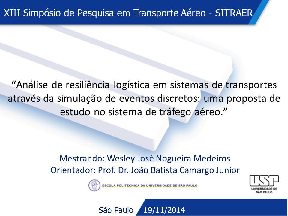 """""""Análise de resiliência logística em sistemas de transportes através da simulação de eventos discretos: uma proposta de estudo no sistema de tráfego a"""