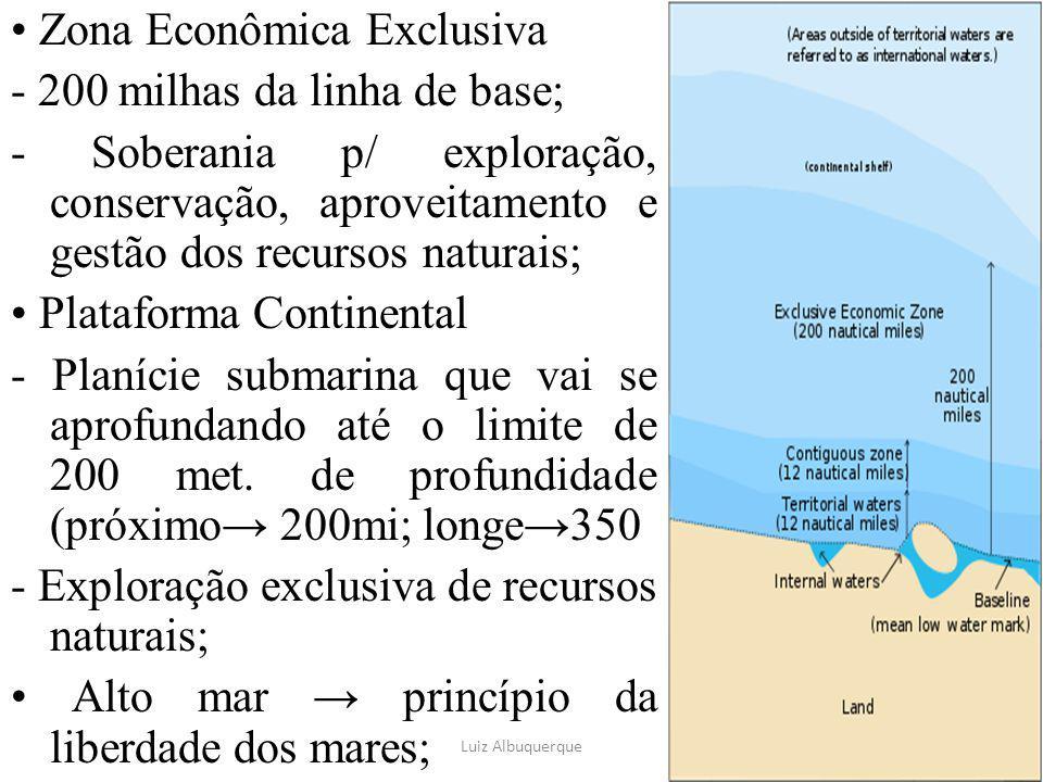 23 Zona Econômica Exclusiva - 200 milhas da linha de base; - Soberania p/ exploração, conservação, aproveitamento e gestão dos recursos naturais; Plat
