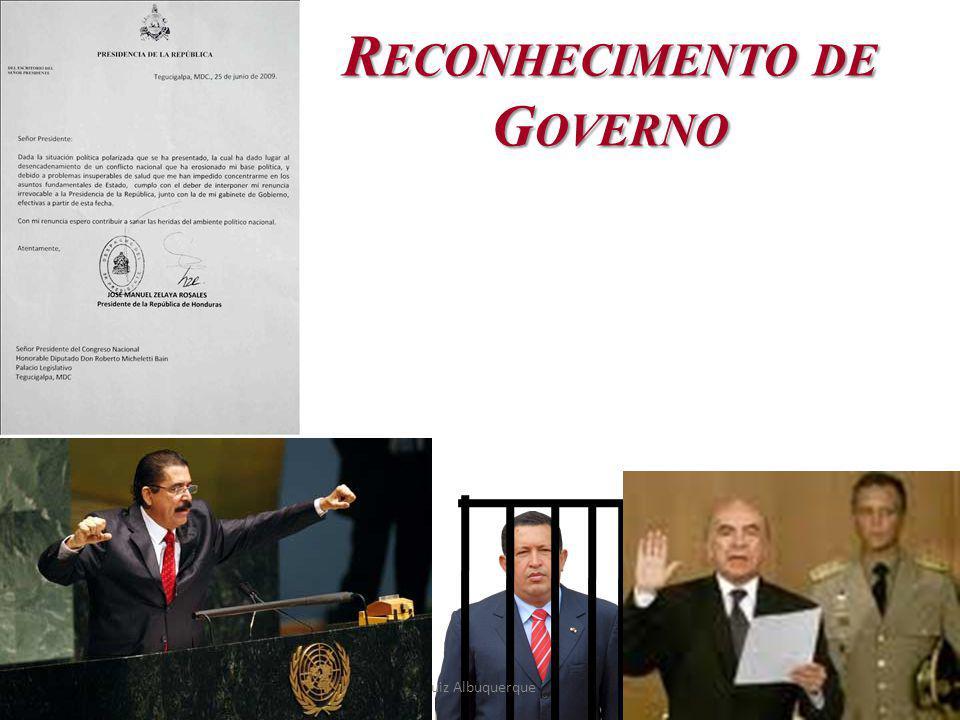 41 R ECONHECIMENTO DE G OVERNO Luiz Albuquerque