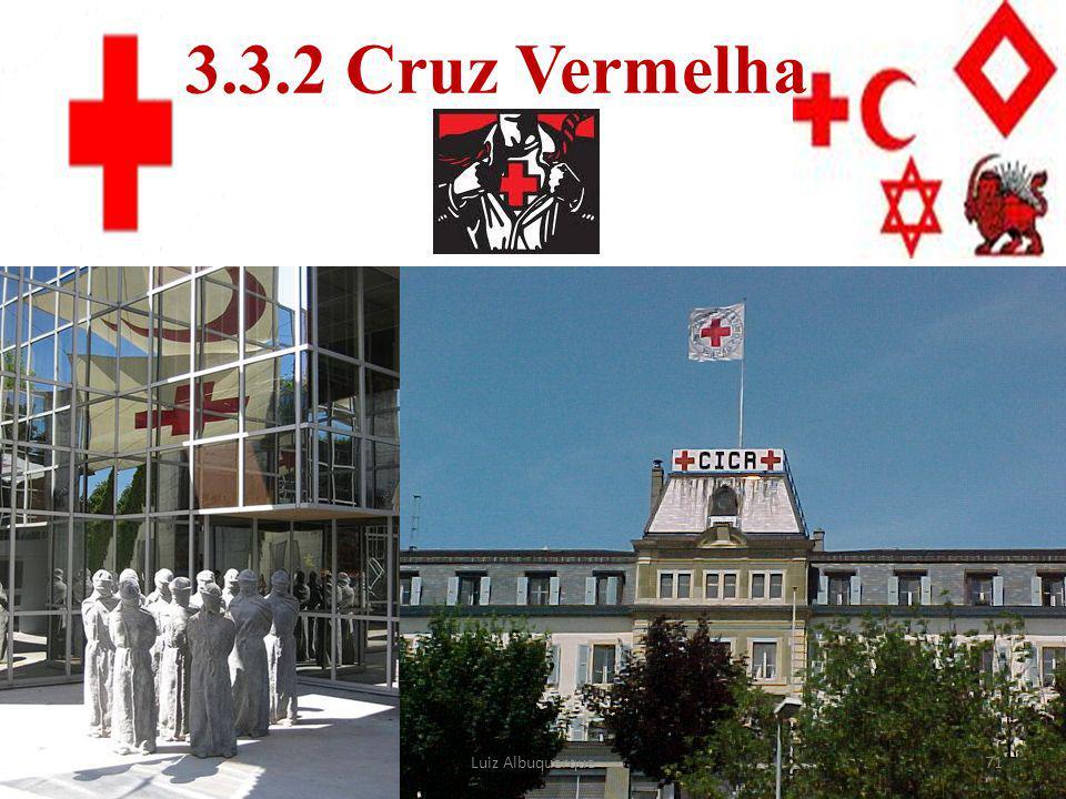 71 3.3.2 Cruz Vermelha Luiz Albuquerque