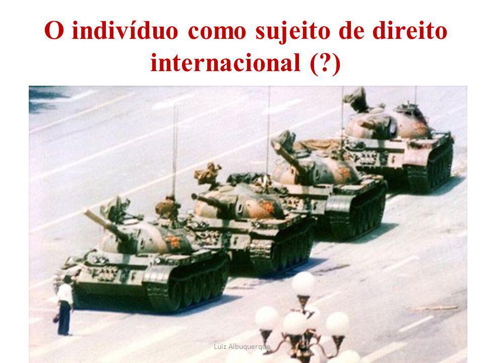 77 O indivíduo como sujeito de direito internacional (?) Luiz Albuquerque