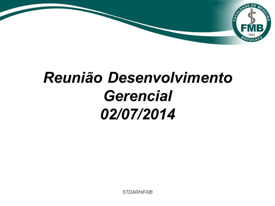 STDARH/FMB Reunião Desenvolvimento Gerencial 02/07/2014