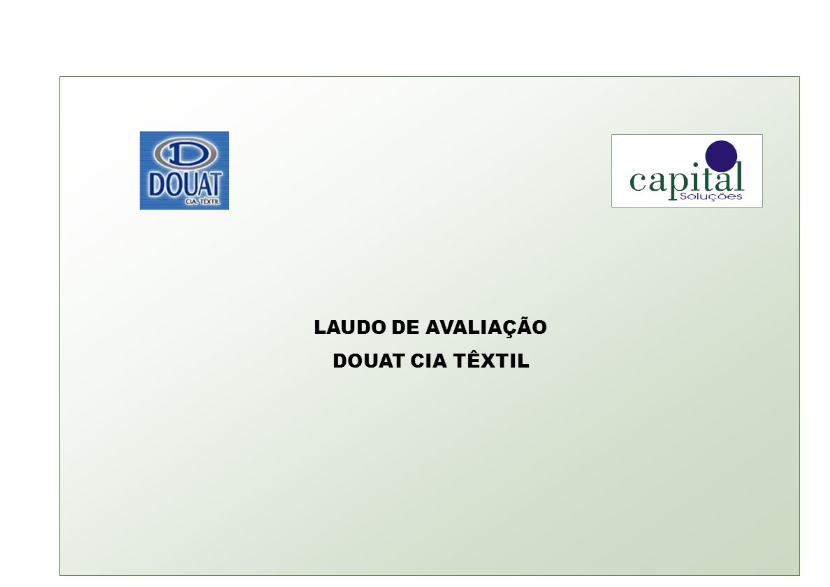 LAUDO DE AVALIAÇÃO DOUAT CIA TÊXTIL