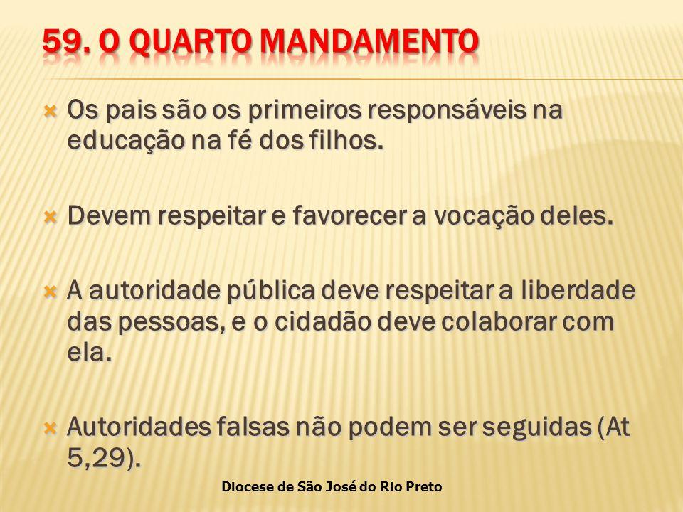 Diocese de São José do Rio Preto  Os pais são os primeiros responsáveis na educação na fé dos filhos.