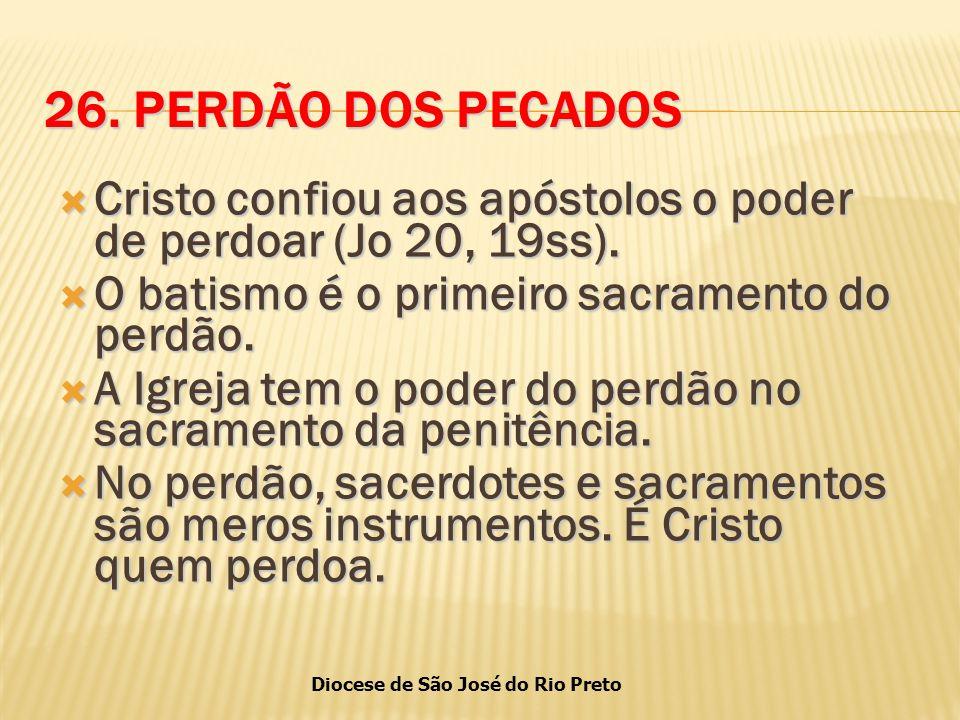 Diocese de São José do Rio Preto 26.