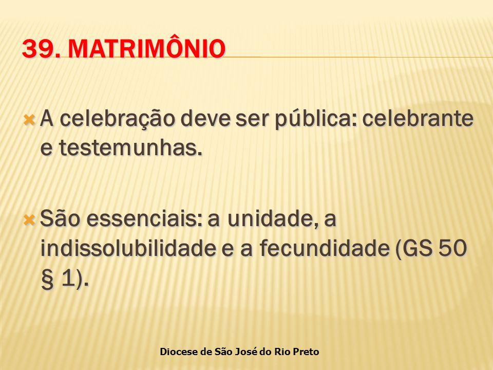 Diocese de São José do Rio Preto 39.