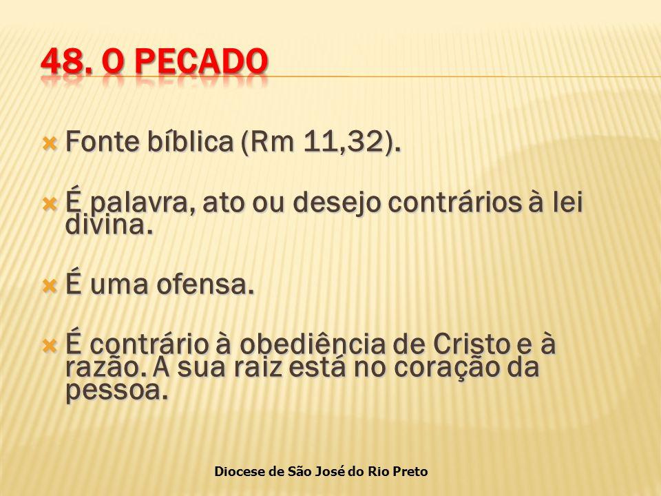 Diocese de São José do Rio Preto  Fonte bíblica (Rm 11,32).