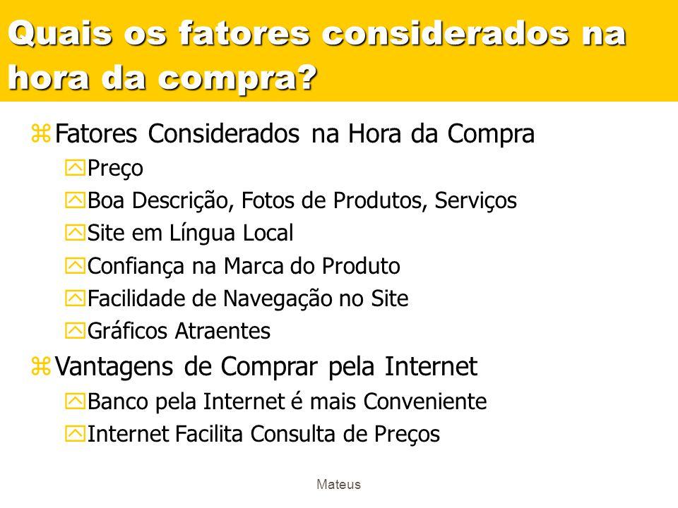 Mateus A fidelização também mostra-se um item importante no que diz respeito ao e-commerce: mais de 70% dos compradores online compra nos mesmo 3 a 5 sites.