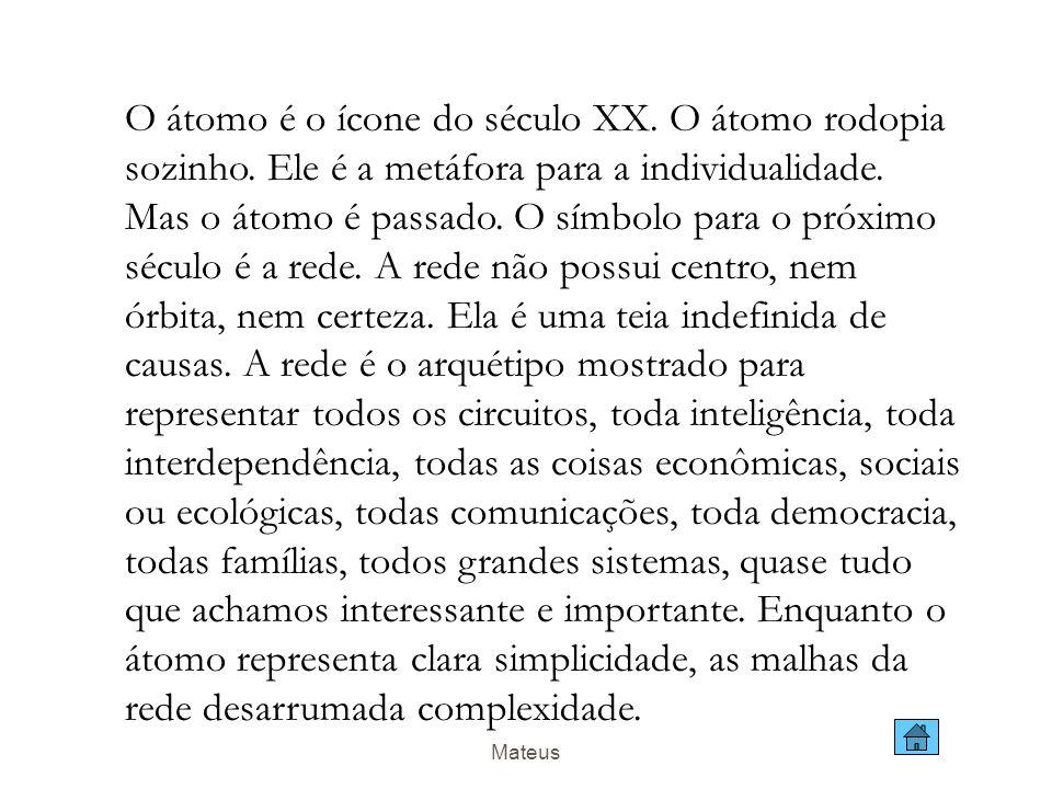 Mateus Fonte: Morgan Stanley, 2000