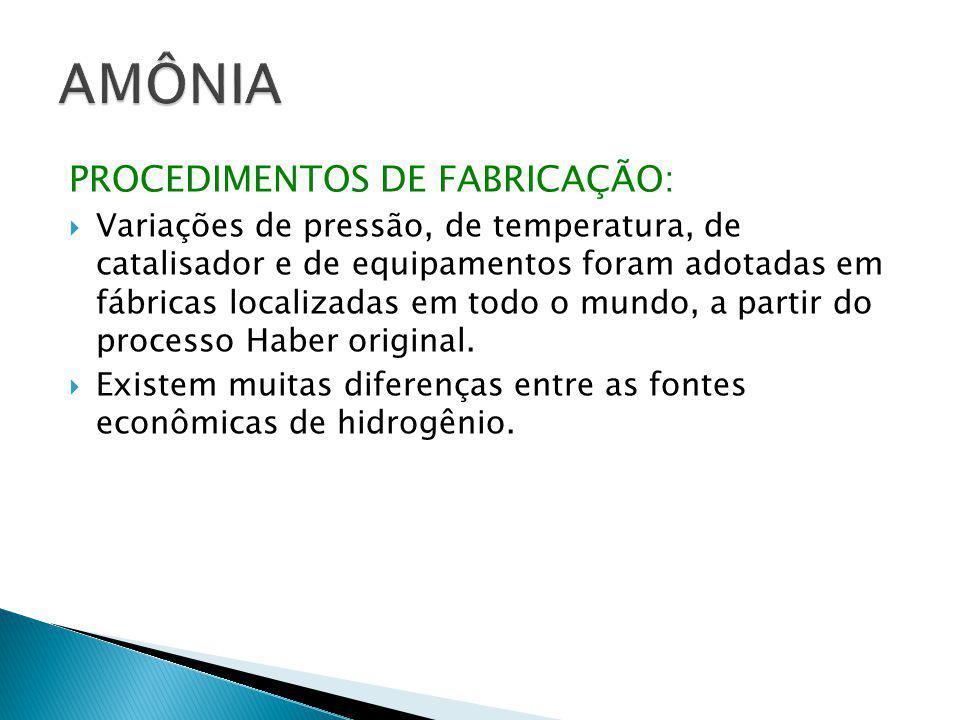 PROCEDIMENTOS DE FABRICAÇÃO:  Variações de pressão, de temperatura, de catalisador e de equipamentos foram adotadas em fábricas localizadas em todo o