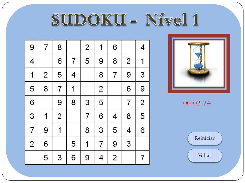 v O objetivo do sudoku é preencher os quadrados vazios com números entre 1 e 9 de acordo com as seguintes regras: Um número não pode aparecer mais de uma vez em cada linha Um número não pode aparecer mais de uma vez em cada coluna Um número não pode aparecer mais de uma vez em cada quadrante Como jogar: 1.