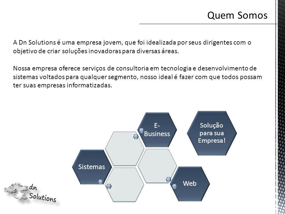 A Dn Solutions é uma empresa jovem, que foi idealizada por seus dirigentes com o objetivo de criar soluções inovadoras para diversas áreas.