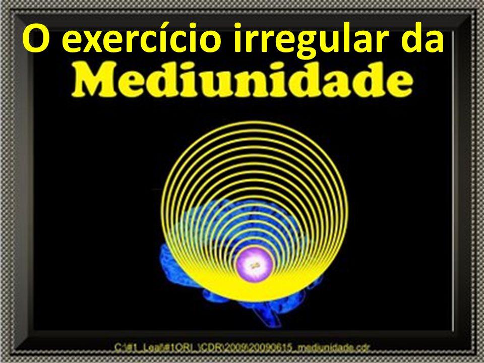 O exercício irregular da