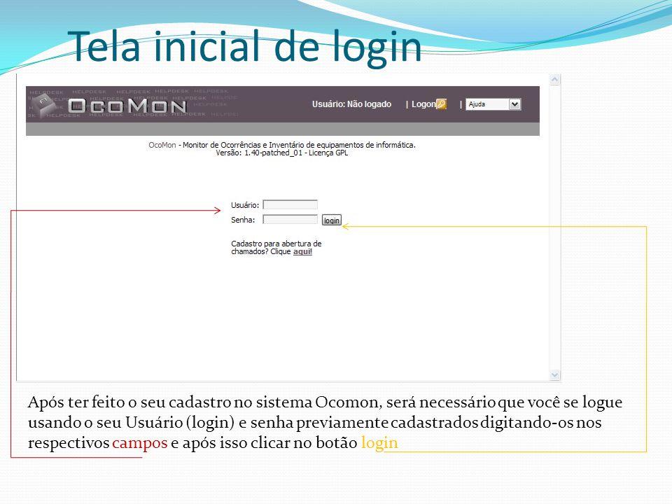 Tela inicial de login Após ter feito o seu cadastro no sistema Ocomon, será necessário que você se logue usando o seu Usuário (login) e senha previamente cadastrados digitando-os nos respectivos campos e após isso clicar no botão login