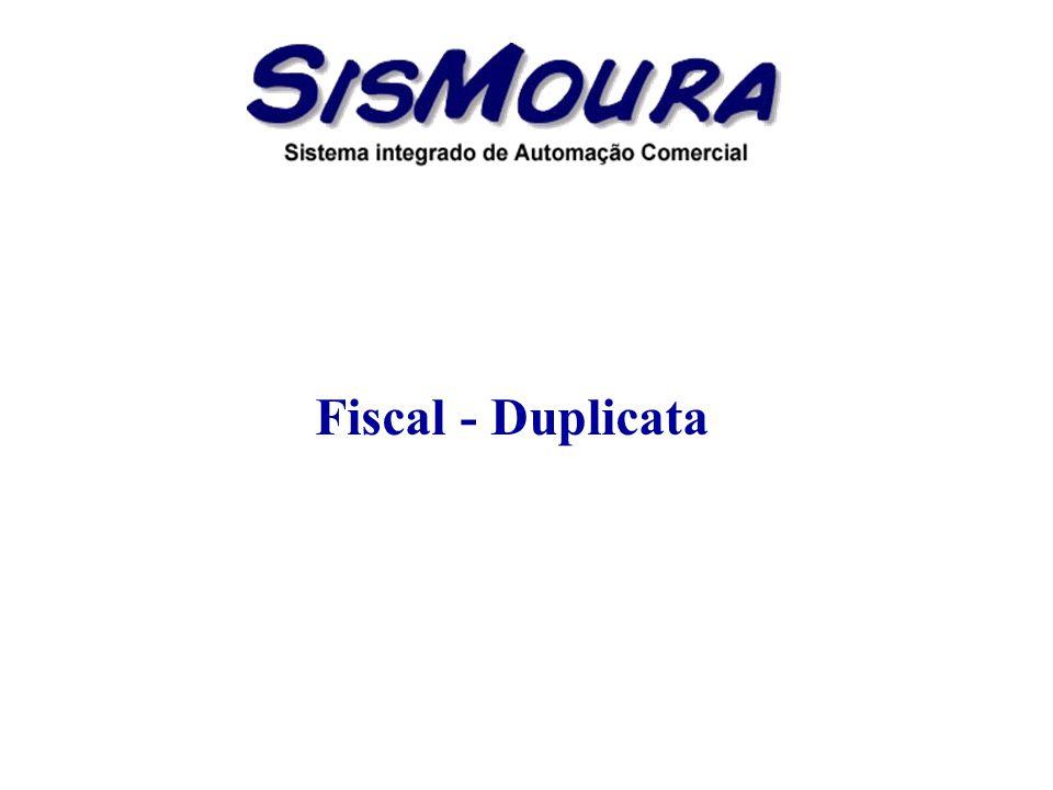 Fiscal - Duplicata