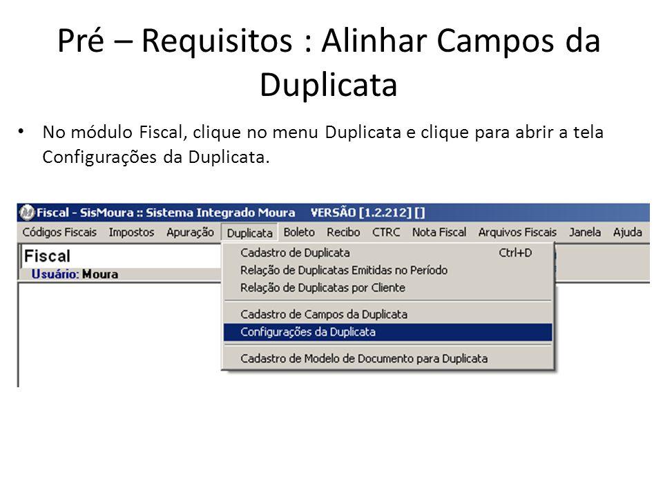 Cadastro de Duplicata Utilize o campo Condições Especiais caso necessite digitar uma informação adicional a duplicata.