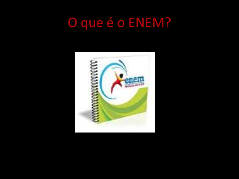 O que é o ENEM?