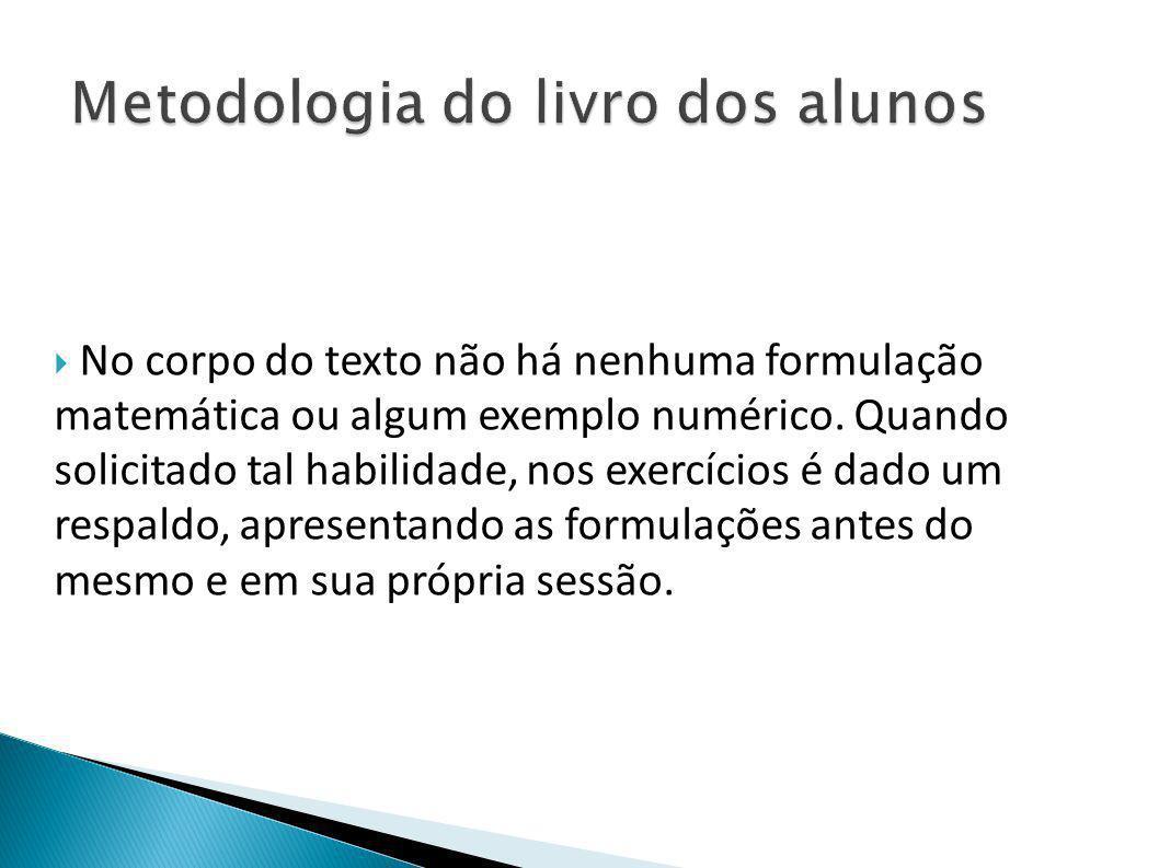  No corpo do texto não há nenhuma formulação matemática ou algum exemplo numérico.