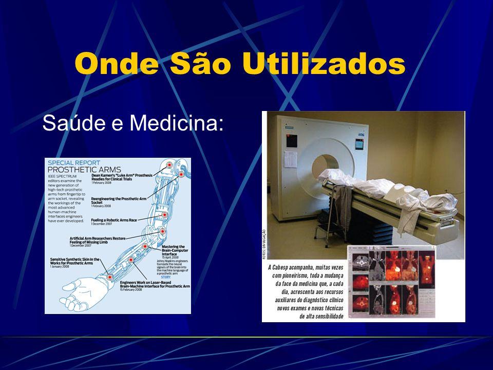 Onde São Utilizados Saúde e Medicina: