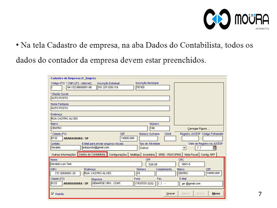 Na tela Cadastro de empresa, na aba Dados do Contabilista, todos os dados do contador da empresa devem estar preenchidos.