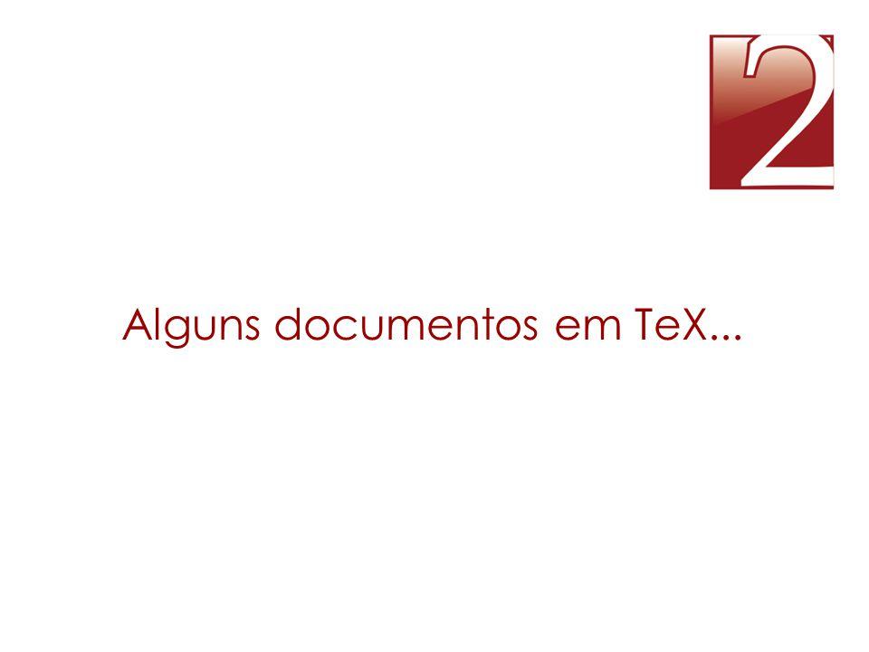 Alguns documentos em TeX...