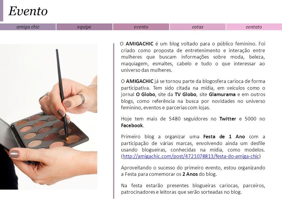 amiga chicequipeeventocotascontato Evento O AMIGACHIC é um blog voltado para o público feminino. Foi criado como proposta de entretenimento e interaçã
