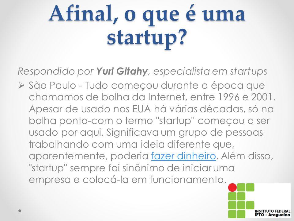 Afinal, o que é uma startup.